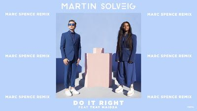 Martin Solveig - Do It Right ( Marc Spence Remix ) ft. Tkay Maidza http://www.365dayswithmusic.com/2016/07/martin-solveig-do-it-right-marc-spence-remix-tkay-maidza.html?spref=tw #MartinSolveig #DoItRight #MarcSpence #Remix #TkayMaidza #music #edm #dance #nowplaying #musicnews #np