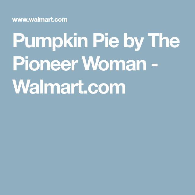 Pumpkin Pie by The Pioneer Woman - Walmart.com