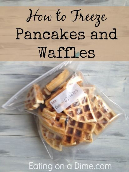How to Freeze Pancakes and Waffles and how it saves you money. When you freeze your own waffles and pancakes you are saving 50% or more.... plus they taste better!