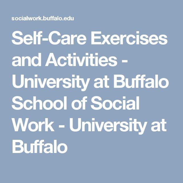 Self-Care Exercises and Activities - University at Buffalo School of Social Work - University at Buffalo