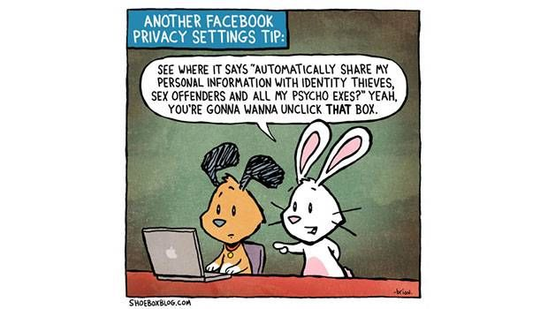 """This picture is taking a stab at Facebook and their privacy settings. Recently Facebook has addressed their privacy issues, and given solutions to their users on how to fix them. Many people believe that the solutions they are giving are just as bad as the original problem, so the """"privacy setting tip"""" in this picture, is supposed to represent how harmful the Facebook recommendations are."""