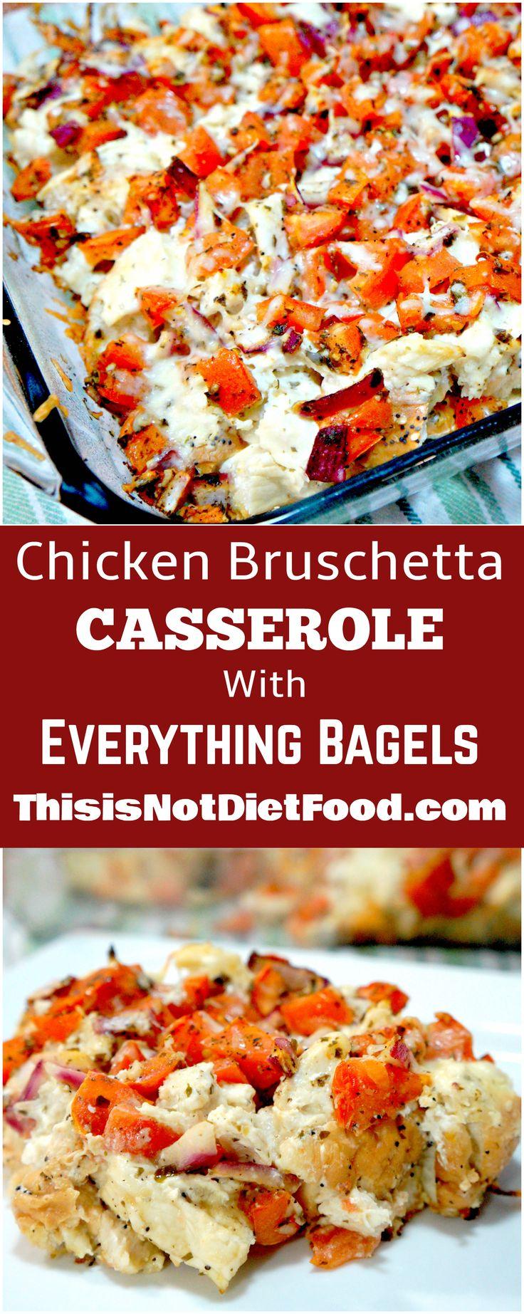 Chicken Bruschetta Casserole with Everything Bagels. Easy weeknight dinner.