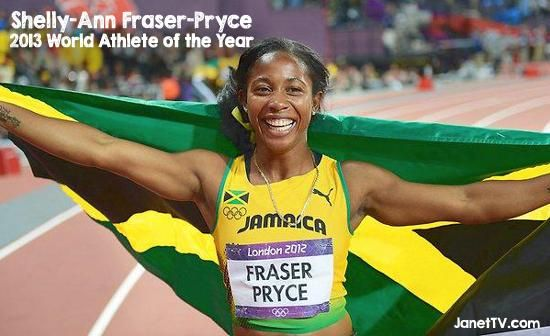 Jamaica's Shelly-Ann Fraser-Pryce and Usain Bolt Named 2013 World Athletes of the Year   JanetTV