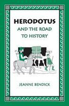Herodotus and the Road to History (p) | Bethlehem Books