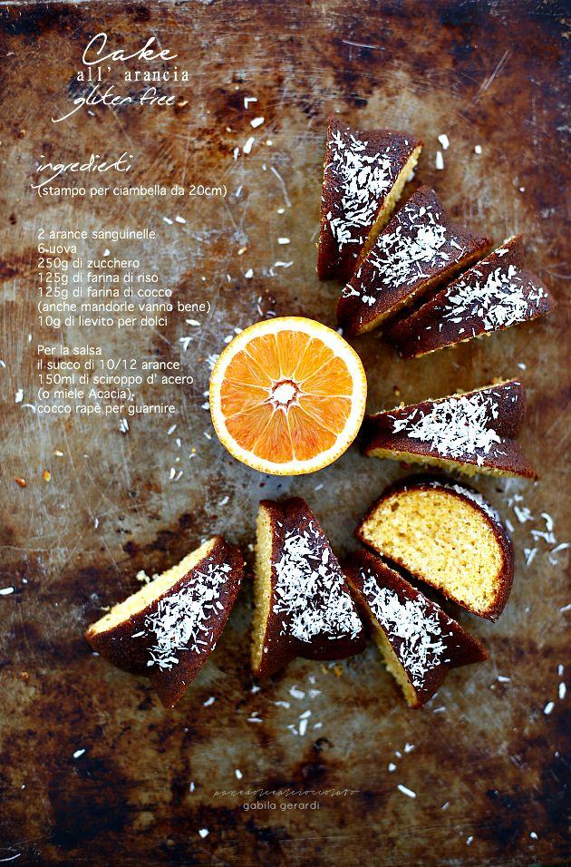 Torta all' arancia Gluten free senza olio senza burro senza latte….una Ciambella light diversamente buona! | PANEDOLCEALCIOCCOLATO