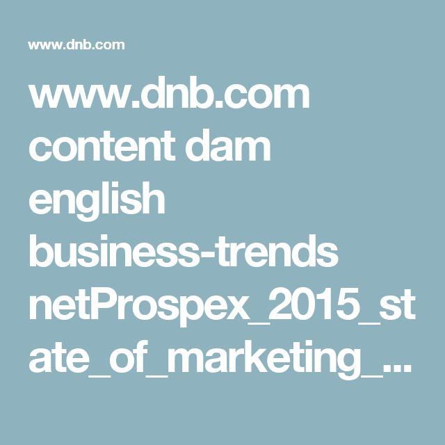 www.dnb.com content dam english business-trends netProspex_2015_state_of_marketing_data.pdf