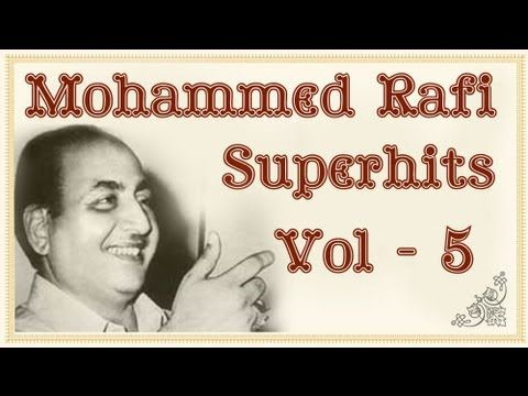 Mohammed Rafi Superhit Song Collection - Volume 5