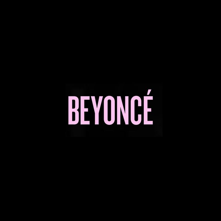 Beyonce album  Release date December 13, 2013 (Beyoncé), Herself and only herself. The typography lets you know she is female, it is simple but says what it needs to and the music genre is pop. I think Beyonce only needs her name to sell albums.