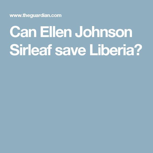 Can Ellen Johnson Sirleaf save Liberia?