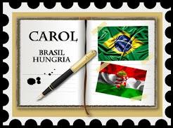 Carol Brasil/Hungria.  http://www.carolbrasilhungria.blogspot.hu/