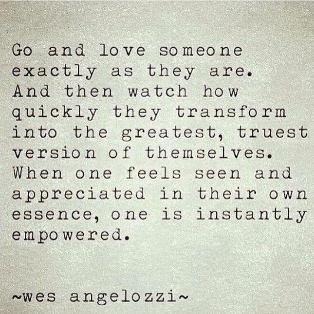 Love Amor acceptance quote wes angelozzi