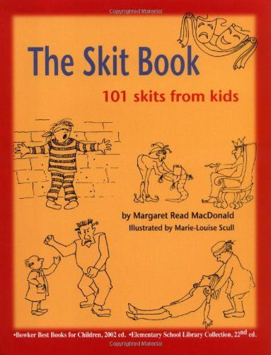 Bestseller Books Online The Skit Book: 101 Skits from Kids Margaret Read MacDonald $12.21  - http://www.ebooknetworking.net/books_detail-0874837855.html
