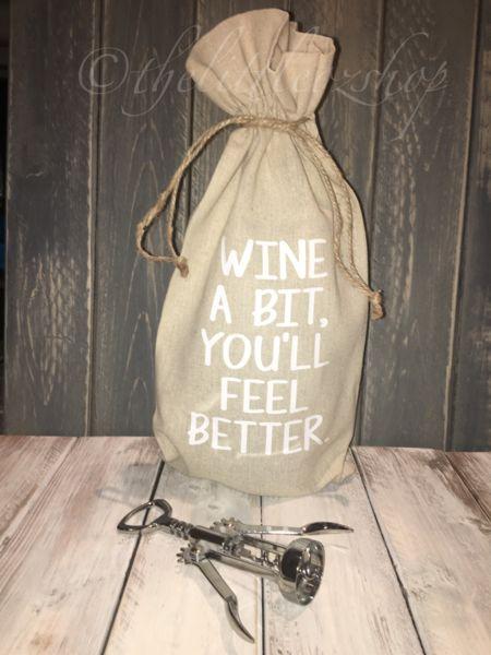 Wine A Bit You'll Feel Better- Wine Bag – The Little Oz Shop