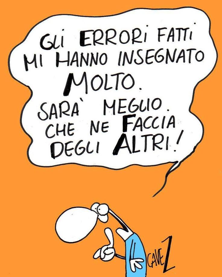 Gli errori fatti mi hanno insegnato molto. #Cavezzali #vignetta