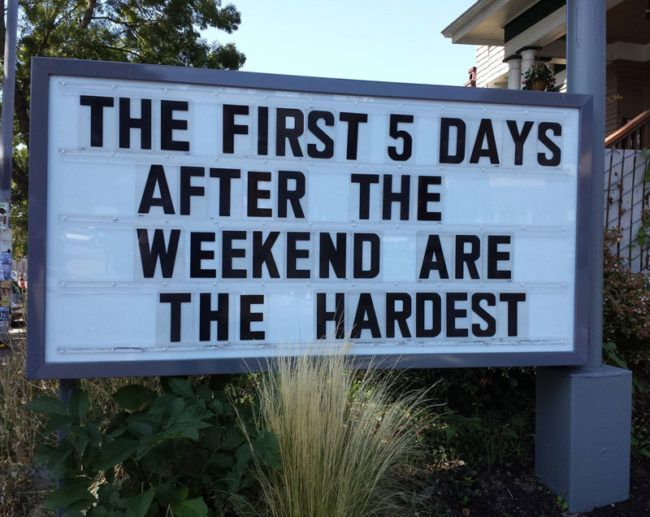 ☻☻☻ FUNNY SIGNS ☻☻☻ ~ Those first 5 days..
