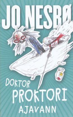 DOKTOR PROKTORI AJAVANN Autor: JO NESBØ Populaarse norra kirjaniku Jo Nesbø doktor Proktori sarja teises raamatus on lugemist nii lastele kui täiskasvanutele. Raamat on tulvil mahlakat huumorit, uskumatuid seiklusi ja värvikaid tegelasi.