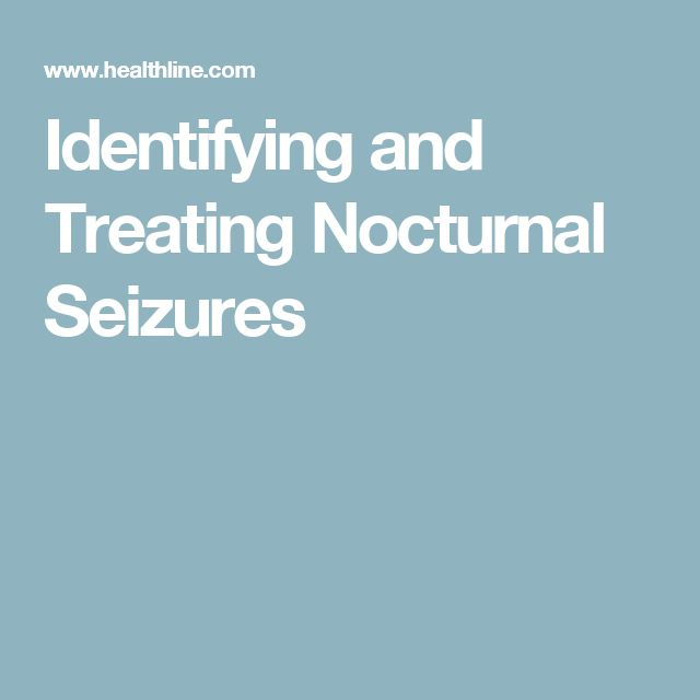 Identifying and Treating Nocturnal Seizures