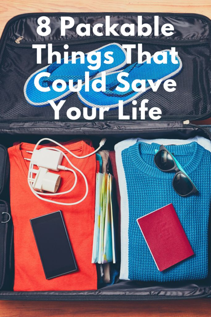 8 Packable Things That Could Save Your Life Travel