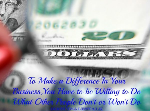 In order to make a difference in your direct sales business, you have to be willing to do what other people don't or won't do. That includes being unique in your business.