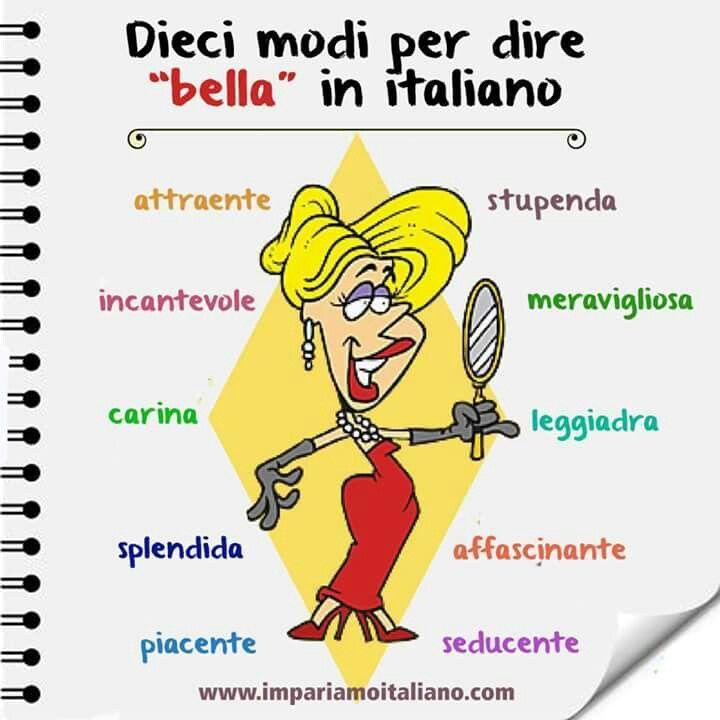 10 Modi per dire BELLA in italiano.