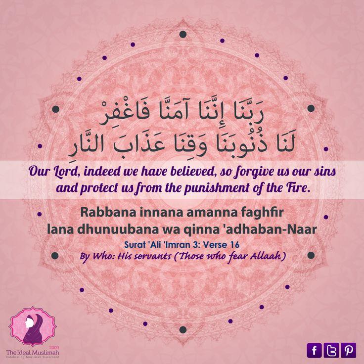 Rabbana Dua 10 – {Qur'an 3:16} | The Ideal Muslimah