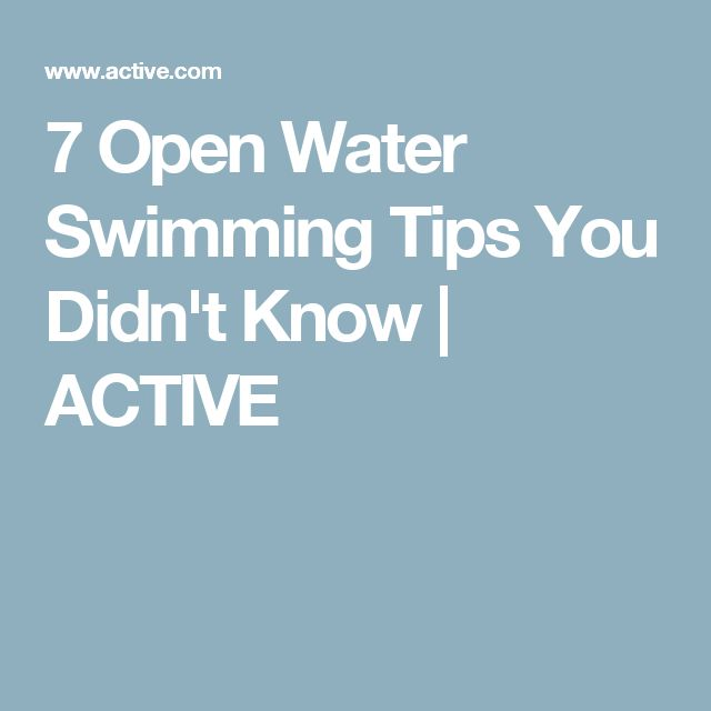 7 Open Water Swimming Tips You Didn't Know | ACTIVE