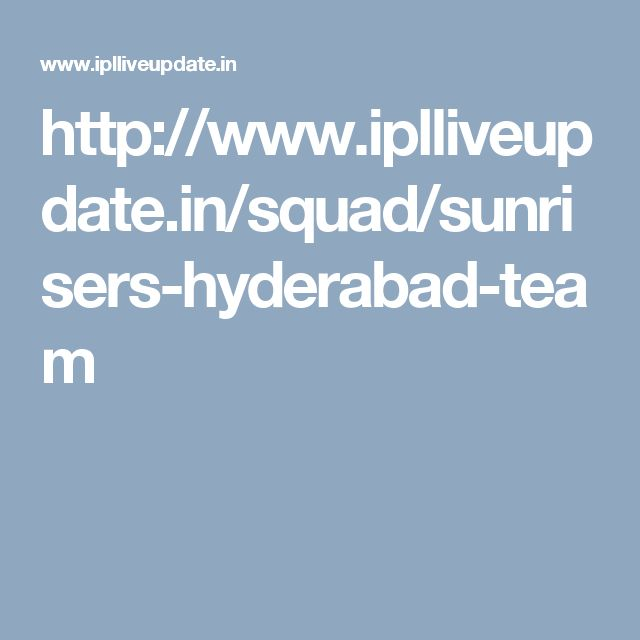 http://www.iplliveupdate.in/squad/sunrisers-hyderabad-team