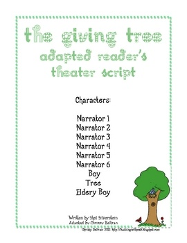 This reader's theater script has been adapted from Shel Silverstein's The Giving Tree. It has been written for nine parts.Students can be paire...