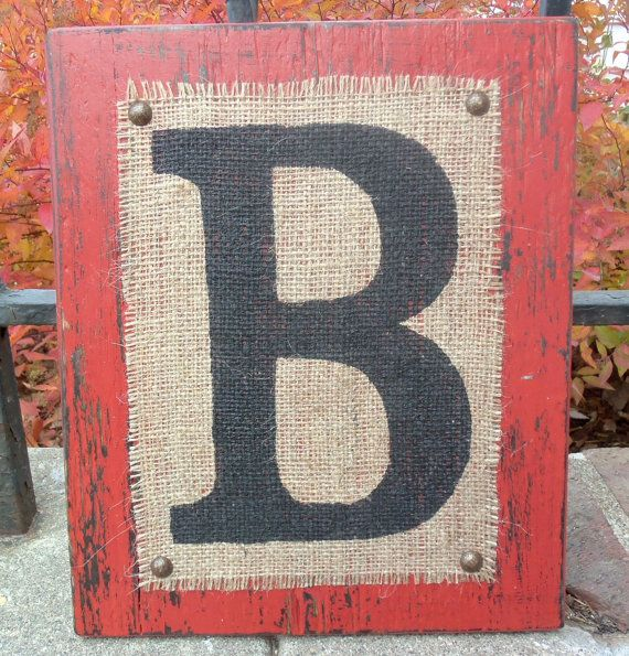 Wood burlap Letters Custom Sign uppercase B block - Worn Red or you choose color. $30.00, via Etsy.