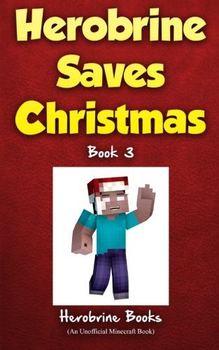 cover ideas for photo book - Herobrine Saves Christmas Books and Books