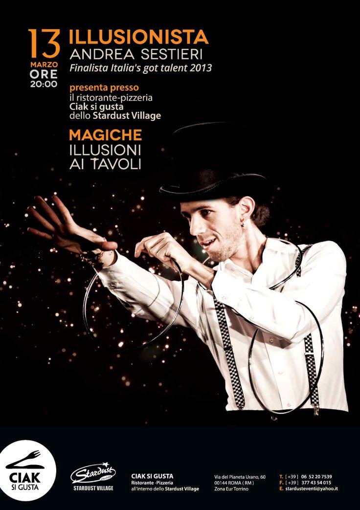 Cena con ANDREA SESTIERI finalista di Italia's Got Talent spettacolo di alta magia  @ CIAK SI GUSTA presso Stardust Village Eur-Torrino - 14-Marzo https://www.evensi.com/cena-con-andrea-sestieri-finalista-di-italias-got-talent/147325068
