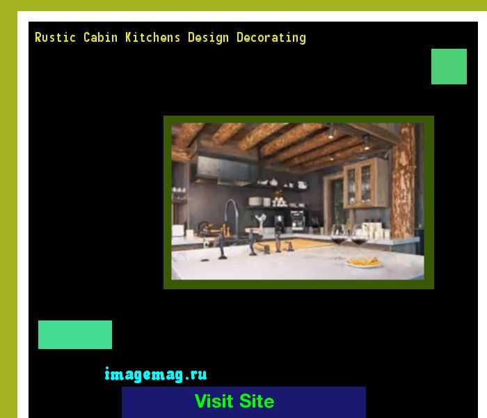 Rustic Cabin Kitchens Design Decorating 143311 - The Best Image Search
