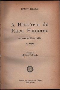 A História da Raça Humana Através da Biografia - Sebo das Araras | Estante Virtual
