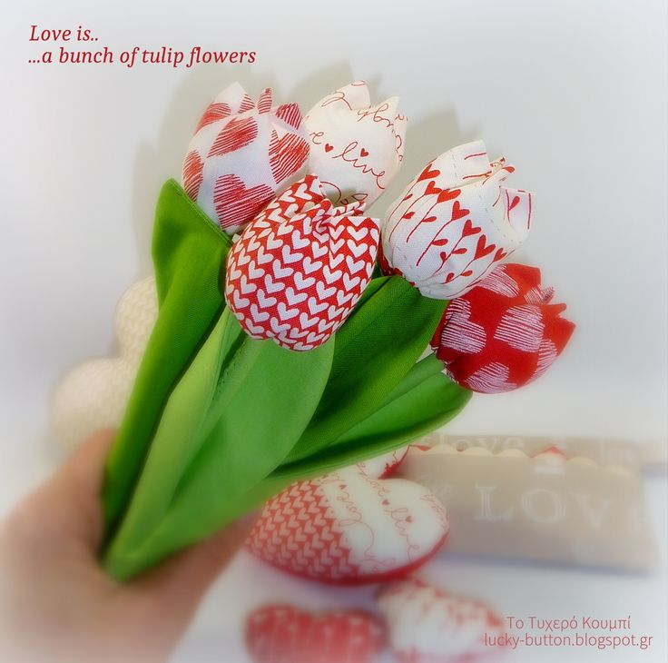 Love is... a bunch of tulip flowers, handmade sew flowers.