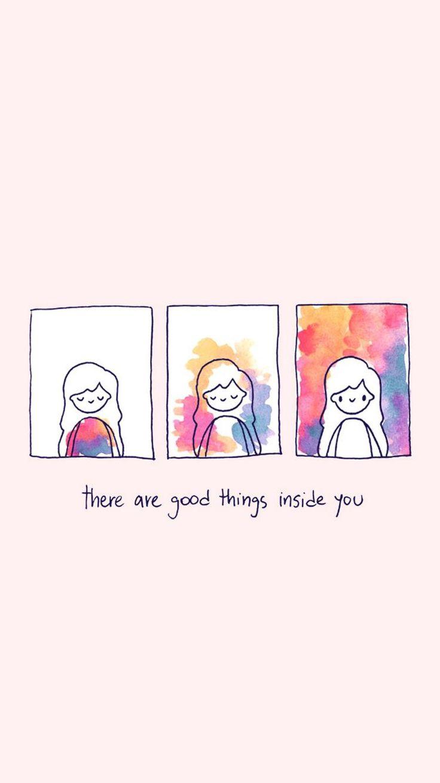 Existem coisas boas dentro de você