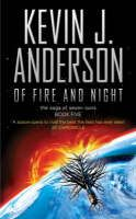 Of Fire and Night : The Saga of Seven Suns - Book 5 by Kevin J Anderson