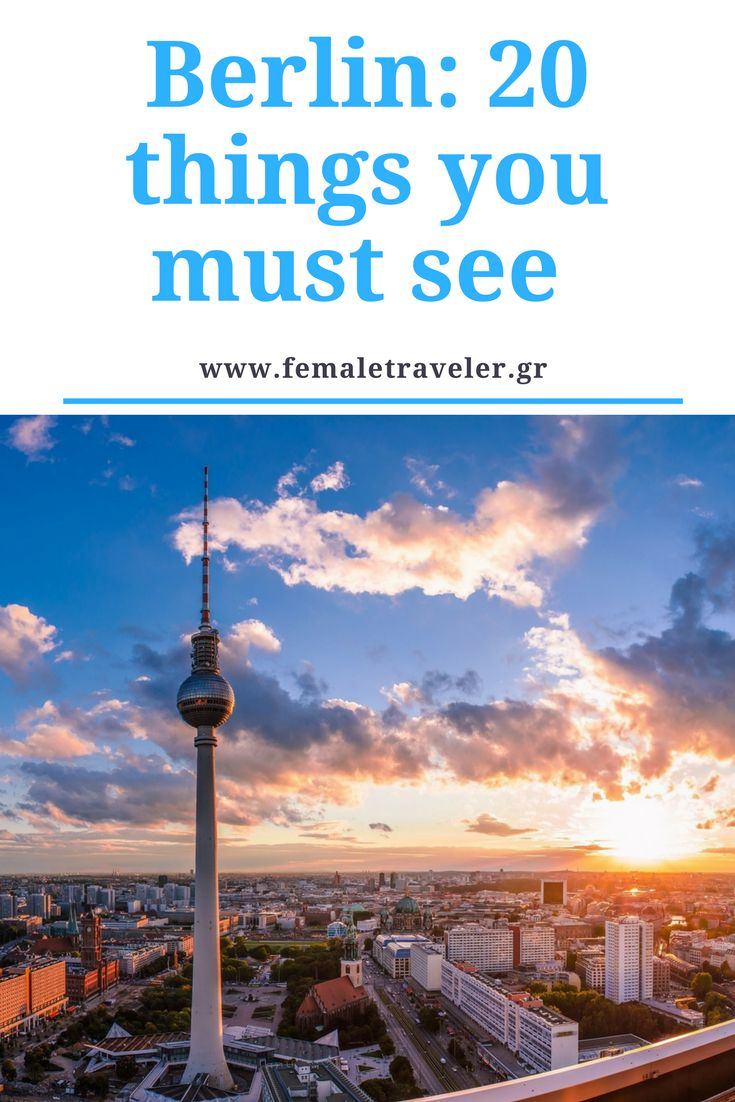 Berlin: 20 things you must see *Translation button at the top*