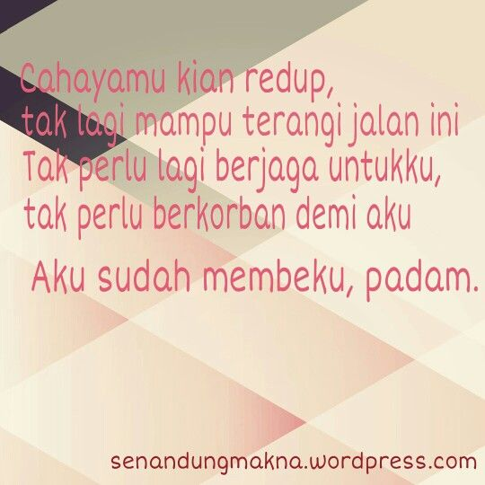 Padam #quotes #puisi #Indonesia