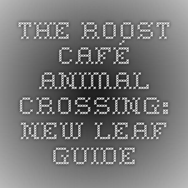Animal Crossing New Leaf Cafe Job Guide