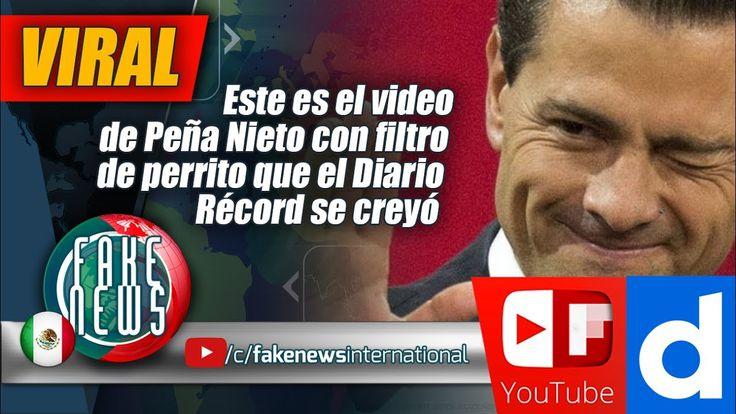 Este es el video de Peña Nieto con filtro de perrito que el Diario Récor...