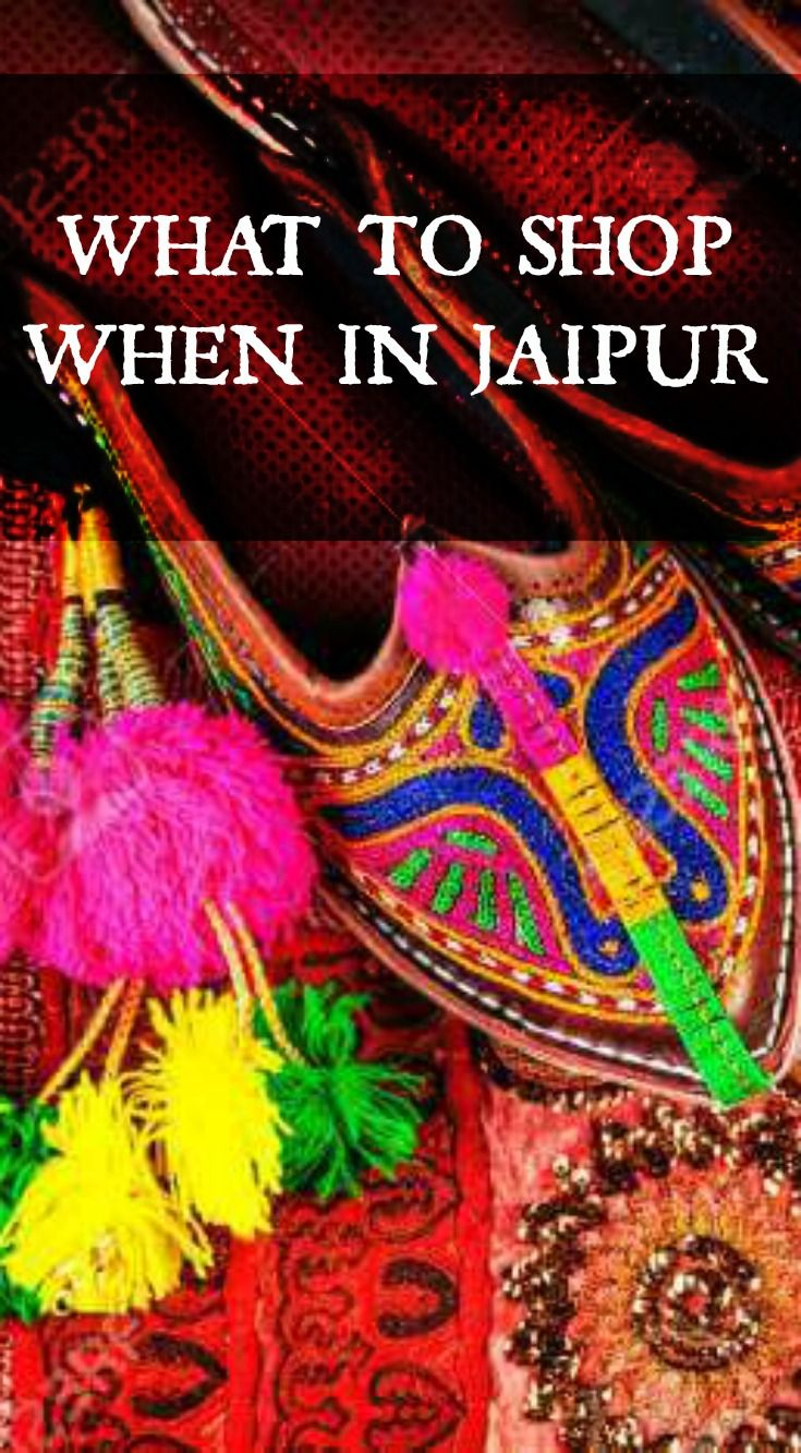 Where, How Much? What to shop when in Jaipur