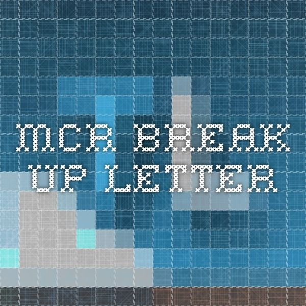 break up letter 2 mcr up letter 1100