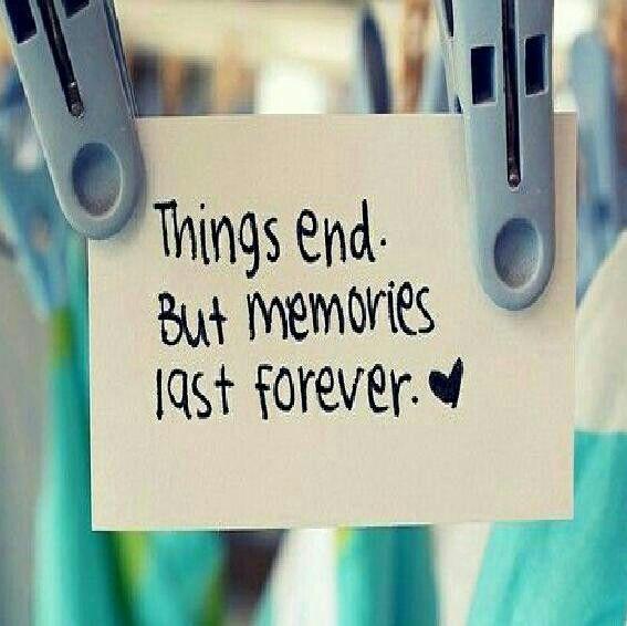 My memories are good