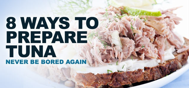 8 Ways To Prepare Tuna: Never Be Bored Again!: Clean Recipes, Healthy Way To Eating Tuna, Healthy Fat, Preparation Tuna, Recipes Mostlyhealthyfood, Tuna Pasta Salad, Tuna Salad, Cans Tuna Healthy, Healthy Tuna Recipes