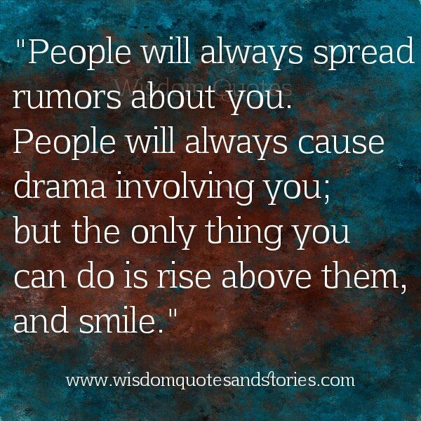 Rise Above Drama Quotes. QuotesGram  Rise Above Dram...