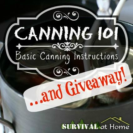 Canning 101: Basic Canning Instructions ...and Giveaway!