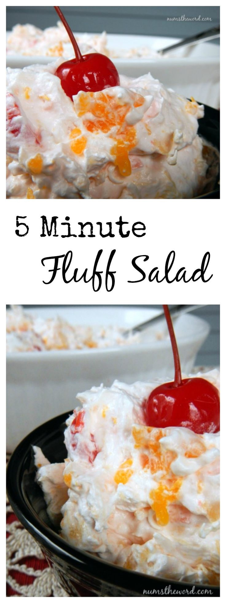 5 Minute Fluff Salad - This is so good!  5 ingredients you already have in your pantry and fridge and ready in 5 minutes.  My family LOVED this and will be making it again!  Perfect fruit salad side dish! #recipe #fruitsalad #sidedish
