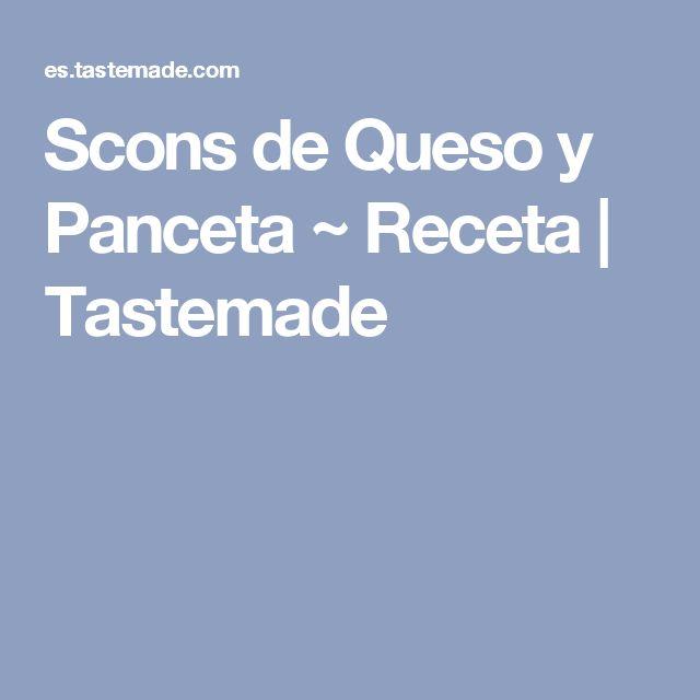 Scons de Queso y Panceta ~ Receta | Tastemade