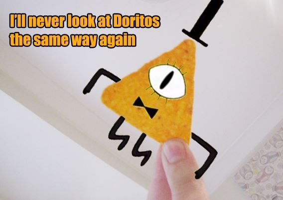 I'll never look at Doritos the same way again, Gravity Falls