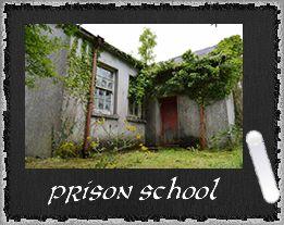 Prizon school